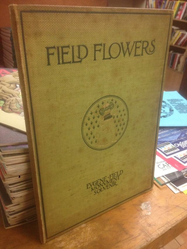 Image for Field Flowers Eugene Field Monument Souvenir