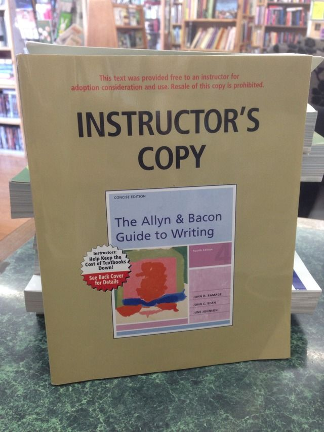 Image for The Allyn & Bacon Guide to Writing Instructor's Copy 2006 4th Edition by Ramage, John D; Bean, John C. & Johnson, June