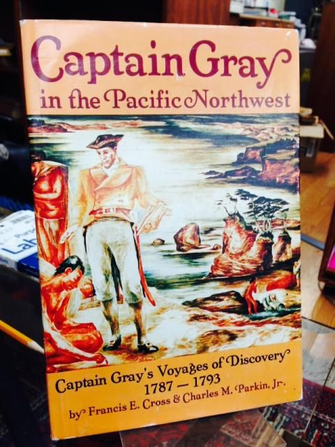 Image for Captain Gray in the Pacific Northwest