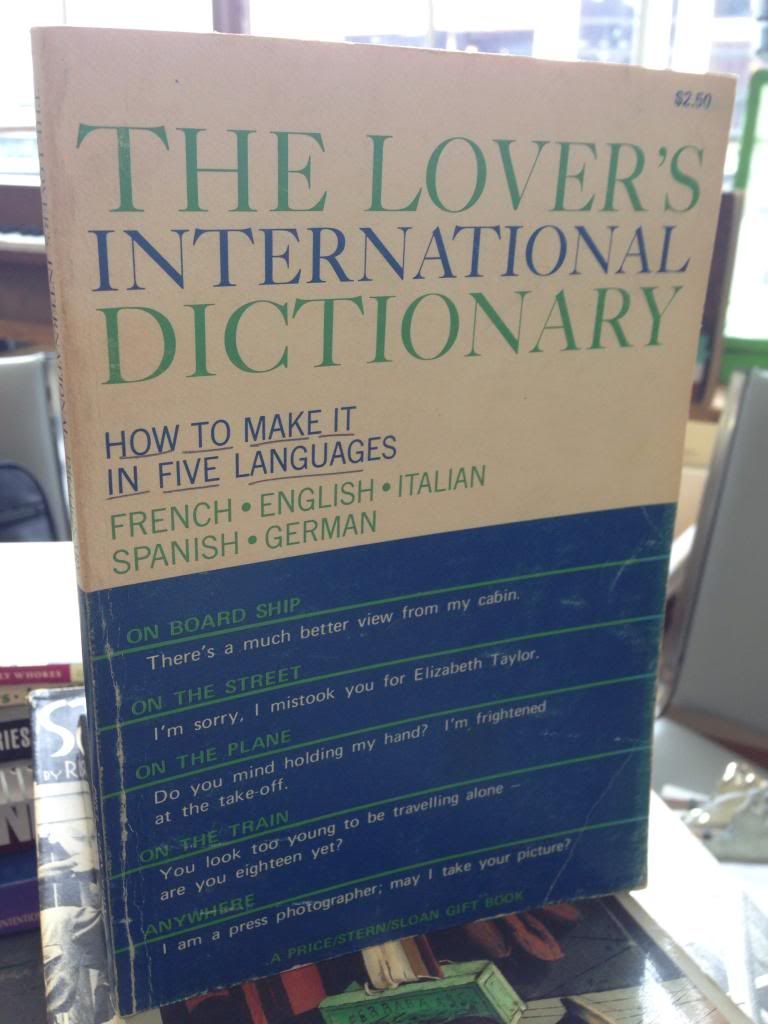 Image for The Lover's International Dictionary- How to Make It in Five Languages, French, English, Italian, Spanish and German