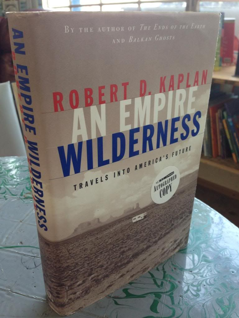 Image for An Empire Wilderness : Travels into America's Future