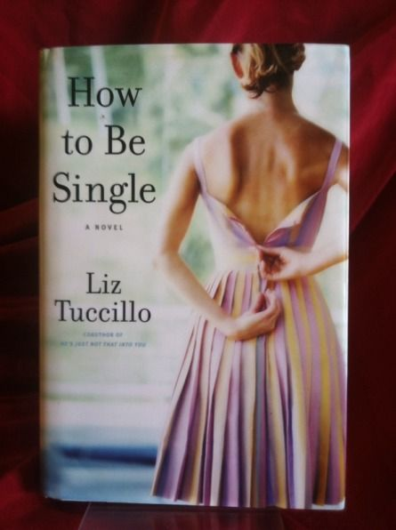 Image for How to Be Single: A Novel