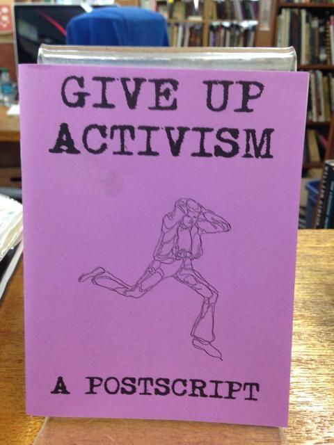 Image for Give Up Activism by Anonymous