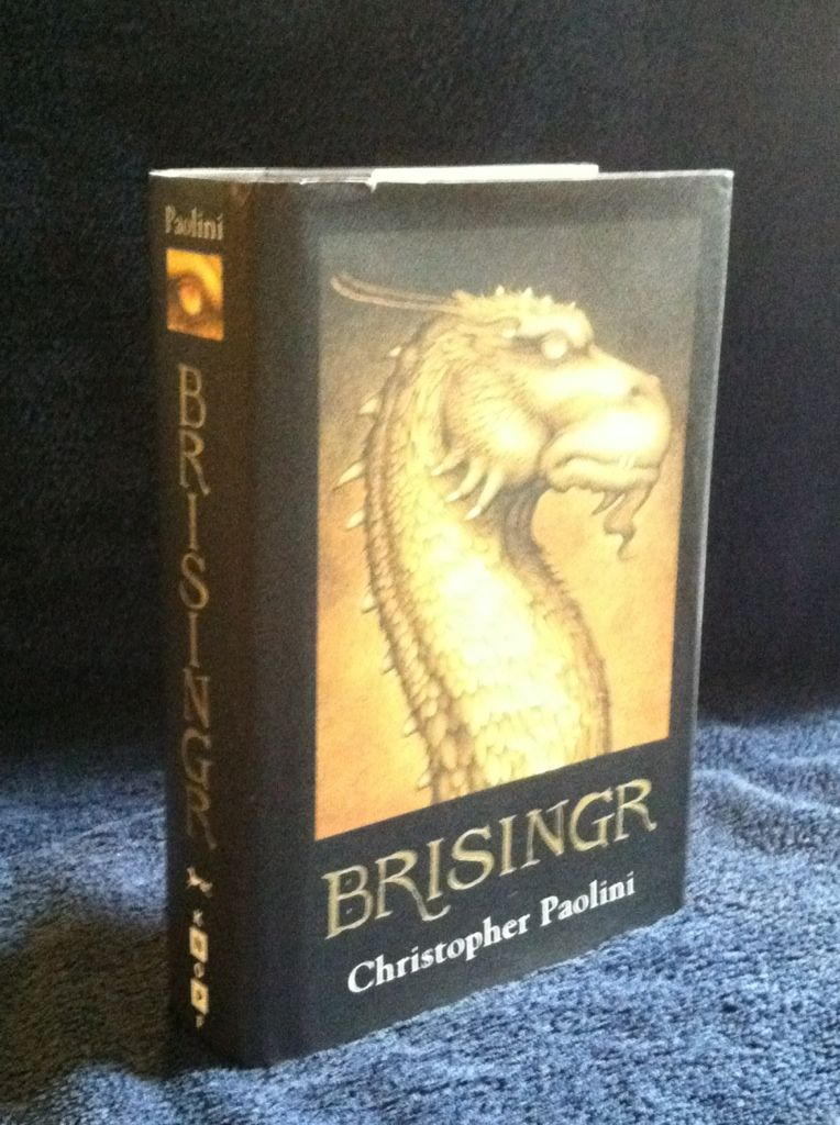 Image for Brisingr, or The Seven Promises of Eragon Shadeslayer and Saphira Bjartskular. Inheritance. Book Three