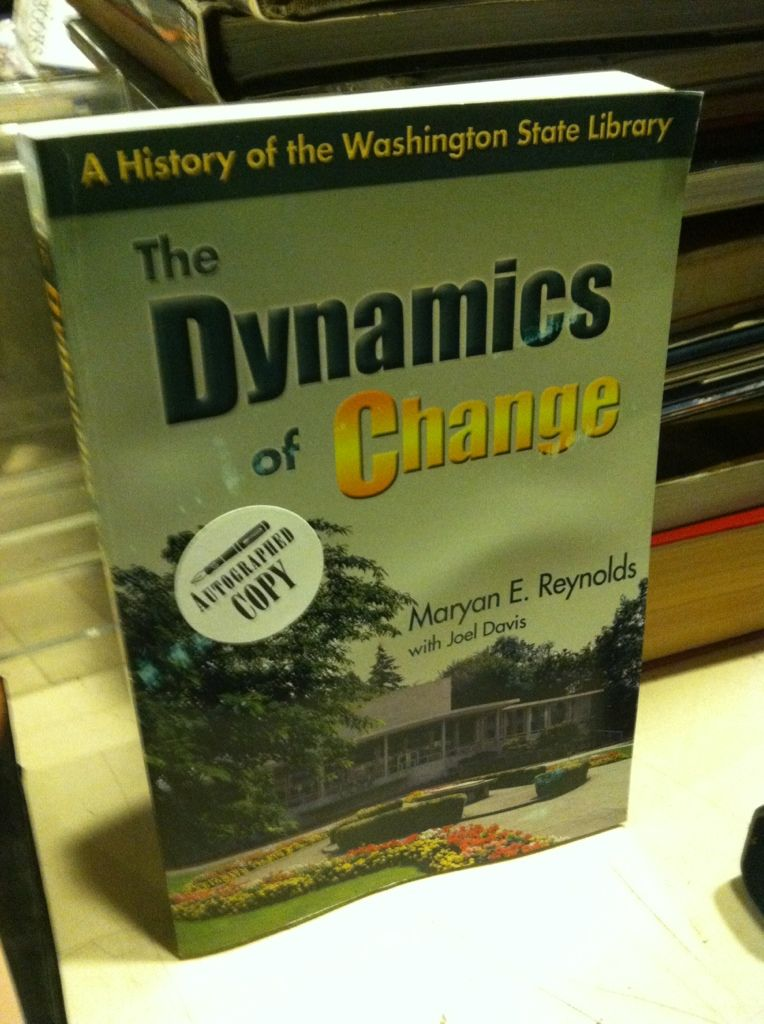 Image for The Dynamics of Change: A History of the Washington State Library