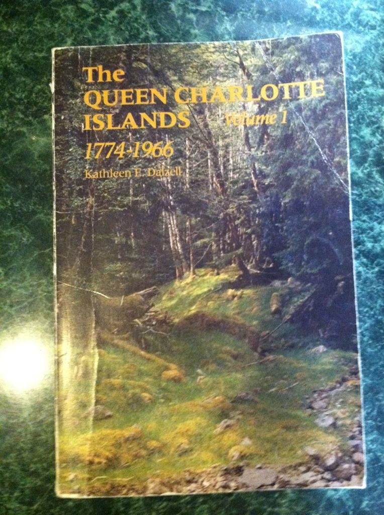 Image for The Queen Charlotte Islands Vol. 1: 1774-1966