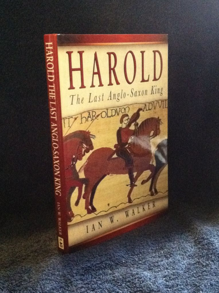 Image for Harold the Last Anglo Saxon King