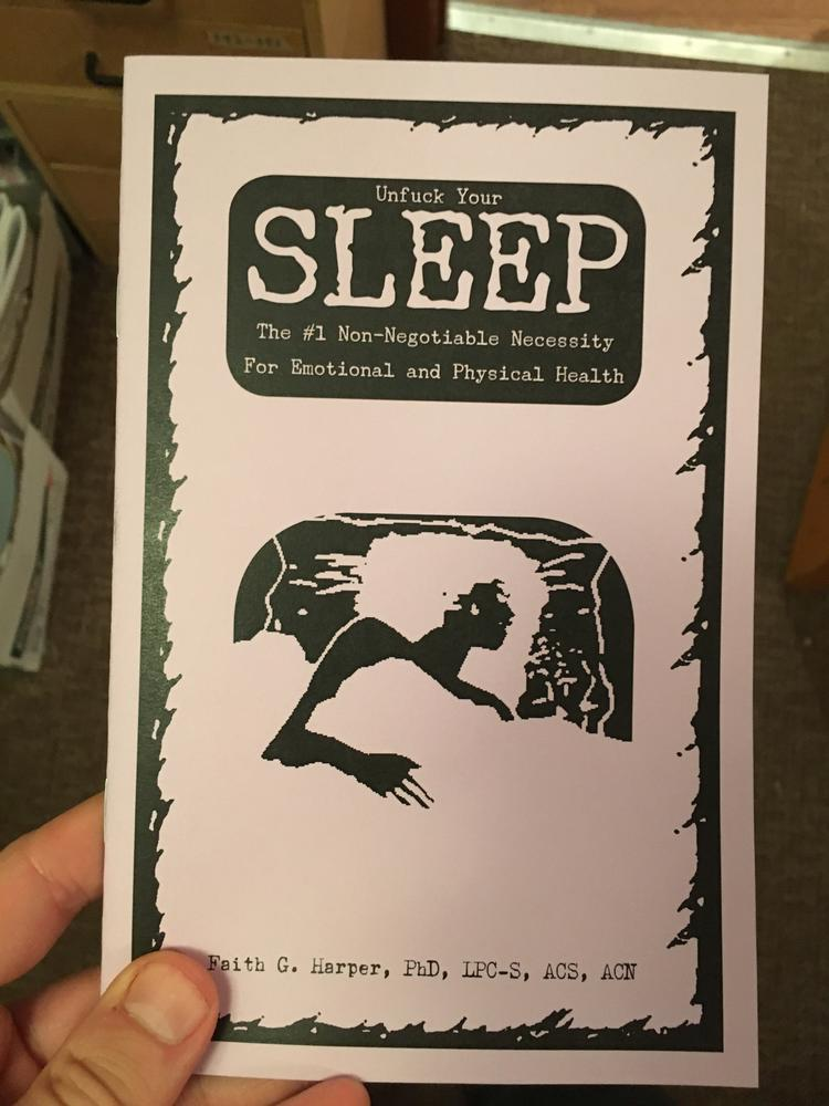 Image for Unfuck Your Sleep: The #1 Non-Negotiable Necessity for Emotional and Physical Health (5-Minute Therapy)