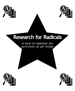 Image for Research for Radicals: A How-to Manual for Activists of All Kinds by TAO Communications