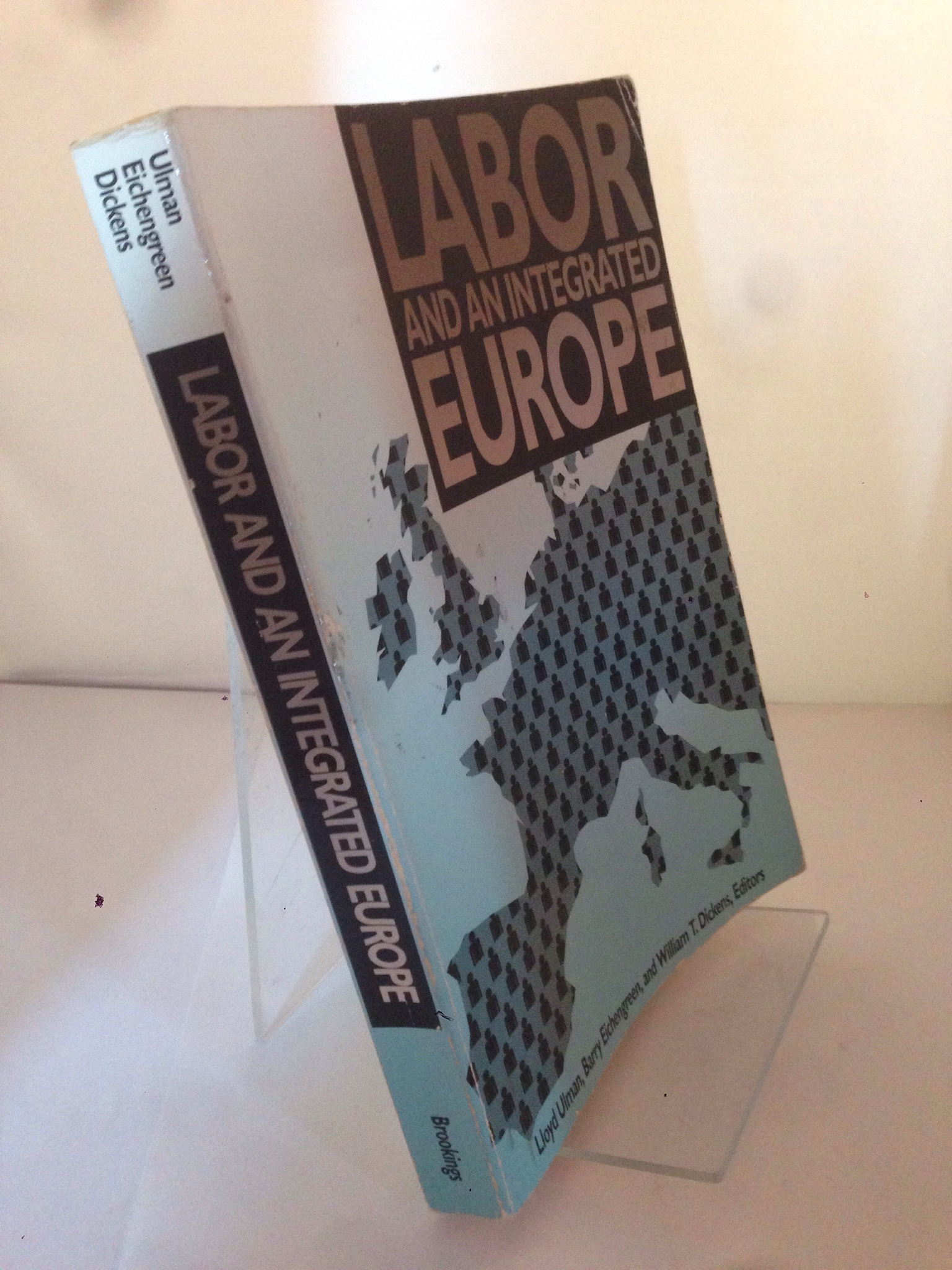 Image for Labor and an Integrated Europe