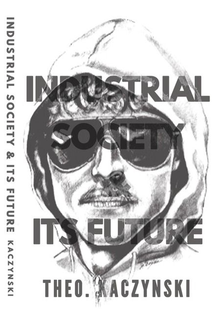 Image for Industrial Society & Its Future