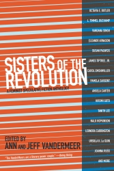 Image for Sisters of the Revolution: A Feminist Speculative Fiction Anthology