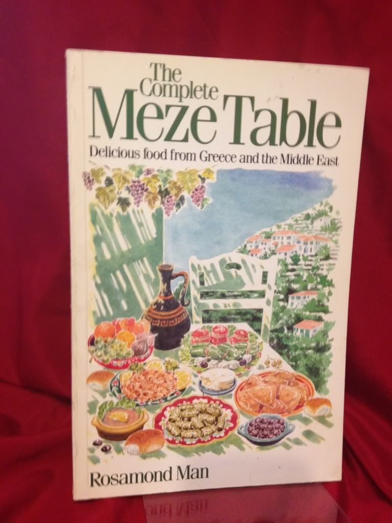Image for The Complete Meze Table Delicious Food From