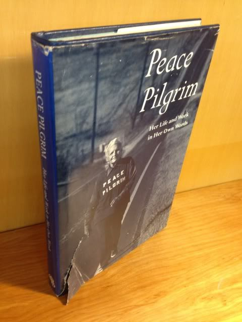 Image for Peace Pilgrim Her Life and Work In Her Own Words