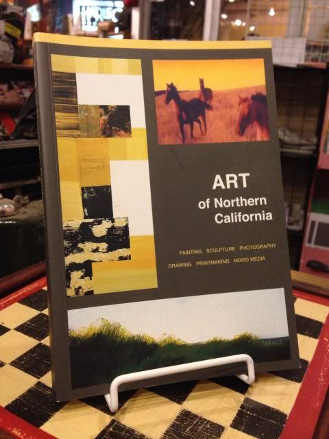 Image for Art of Northern California: Painting, Sculpture, Photography, Drawing, Printmaking, Mixed Media