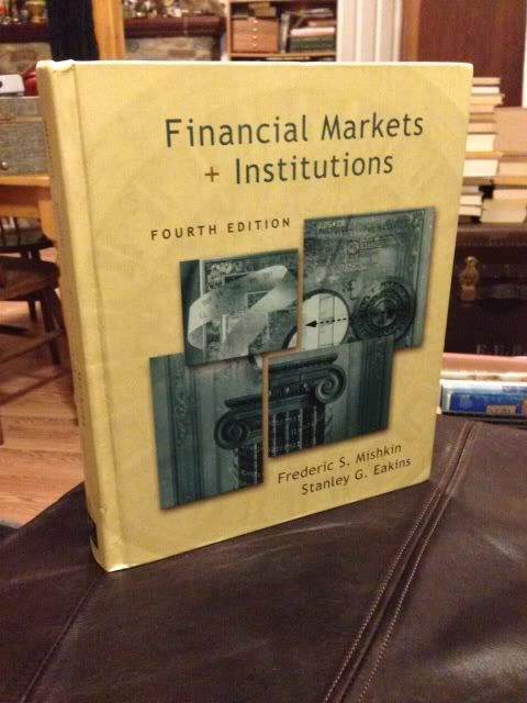 Image for Financial Markets and Institutions (4th Edition)