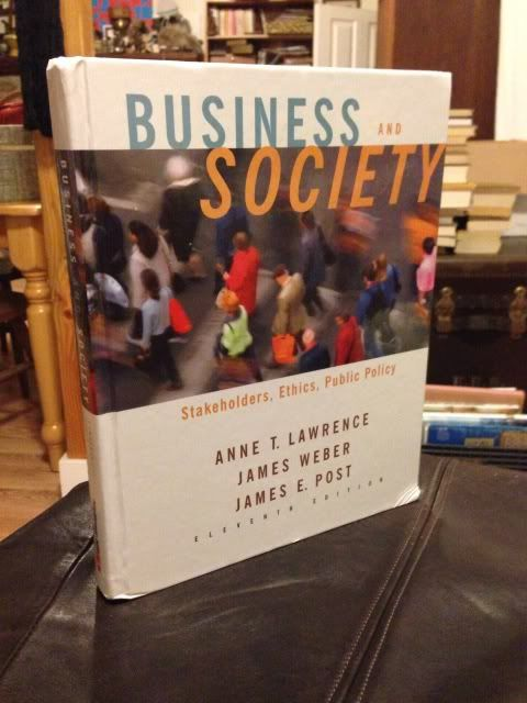 Image for Business and Society: Stakeholders, Ethics, Public Policy