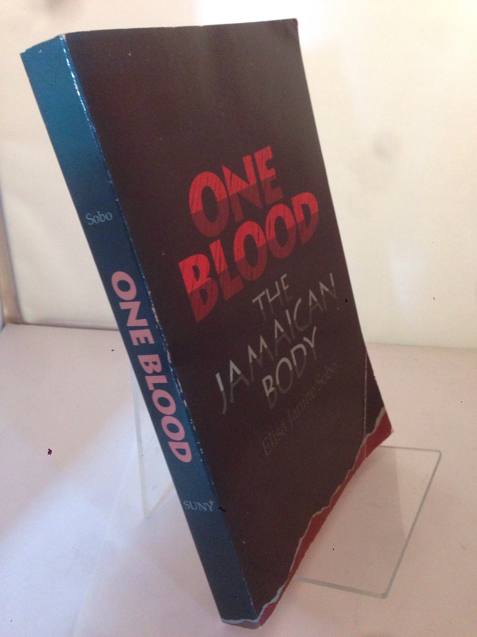 Image for One Blood: The Jamaican Body (SUNY Series, the Body in Culture, History, and Religion)